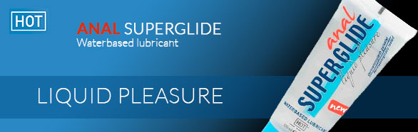 Anal Superglide - HOT